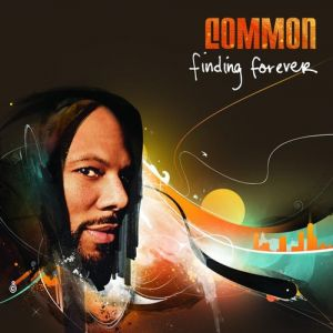 Common Finding Forever, 2007