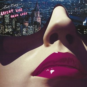 Bright Like Neon Love Album