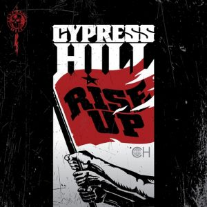 Cypress Hill Rise Up, 2010