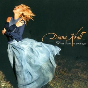 Diana Krall When I Look in Your Eyes, 1999