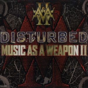 Music as a Weapon II Album