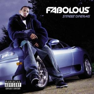 Fabolous Street Dreams, 2003