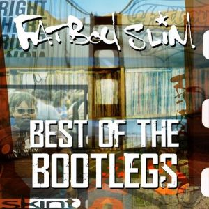 Best of the Bootlegs Album