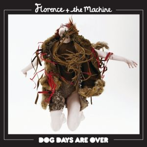 Dog Days Are Over Album