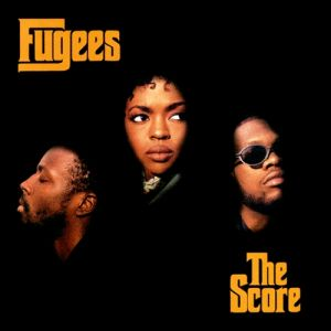 Fugees The Score, 1996