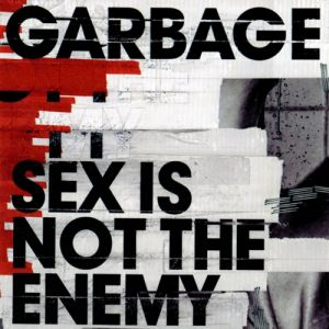Sex Is Not the Enemy Album