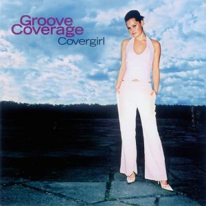 Groove Coverage Covergirl, 2002