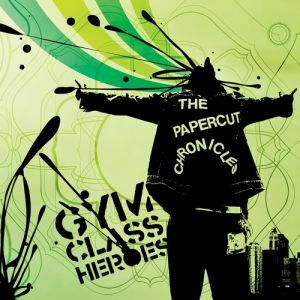 Gym Class Heroes The Papercut Chronicles, 2005