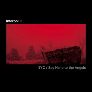 Say Hello to the Angels/NYC Album