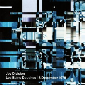 Diskografie joy division for Adresse les bains douches