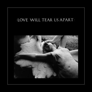 Love Will Tear Us Apart Album
