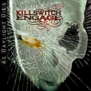 Killswitch Engage As Daylight Dies, 2006