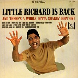 Little Richard Is Back (And There's A Whole Lotta Shakin' Goin' On!) Album