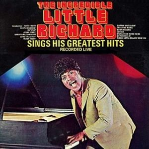 The Incredible Little Richard Sings His Greatest Hits - Live! Album