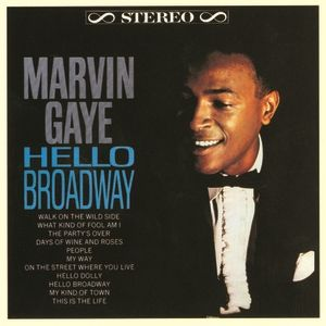 Marvin Gaye Hello Broadway, 1964