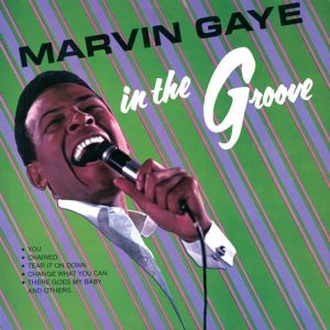 Marvin Gaye In The Groove (a.k.a. I Heard It Through the Grapevine), 1968