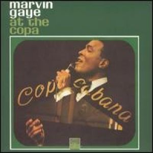 Marvin Gaye at the Copa Album