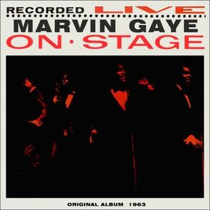 Marvin Gaye Recorded Live on Stage Album