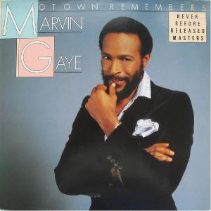 Marvin Gaye Motown Remembers Marvin Gaye: Never Before Released Masters, 1986