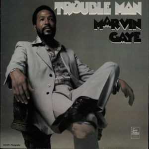 Marvin Gaye Trouble Man, 1972