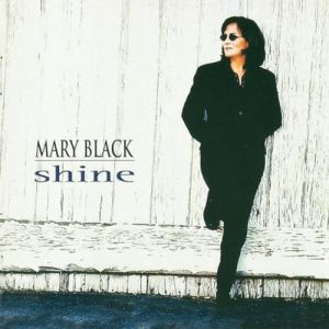Mary Black Shine, 1997