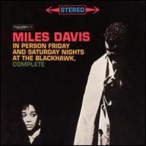 Miles Davis In Person Friday and Saturday Nights at the Blackhawk, 2003