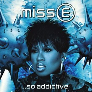 Missy Elliott Miss E... So Addictive, 2001