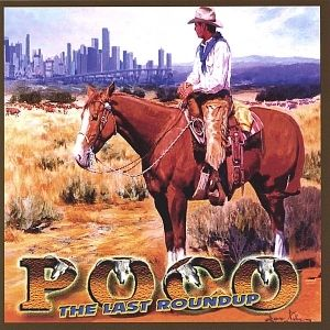 Poco The Last Roundup, 2004