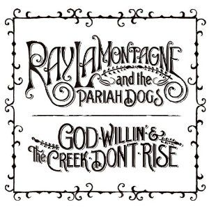 God Willin' and the Creek Don't Rise Album