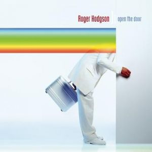 Roger Hodgson Open the Door, 2000