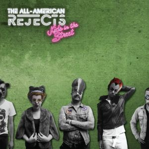 The All-american Rejects Kids in the Street, 2012