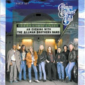 The Allman Brothers Band An Evening with the Allman Brothers Band: First Set, 1992