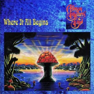 The Allman Brothers Band Where It All Begins, 1994