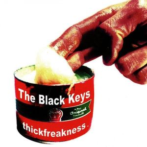 The Black Keys Thickfreakness, 2003