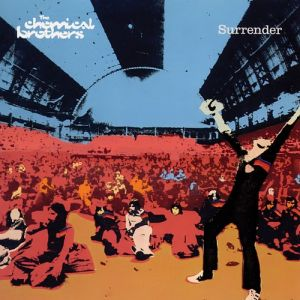The Chemical Brothers Surrender, 1999