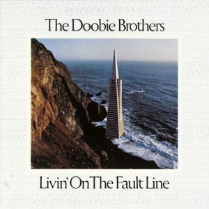 The Doobie Brothers Livin' on the Fault Line, 1977