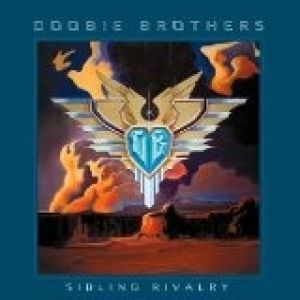 The Doobie Brothers Sibling Rivalry, 2000