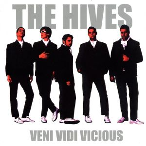 The Hives Veni Vidi Vicious, 2000