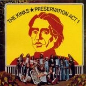 The Kinks Preservation: Act 1, 1973
