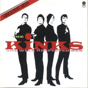 The Kinks Are Well Respected Men Album