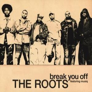 The Roots Break You Off, 2002