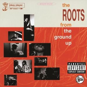 The Roots From the Ground Up, 1994