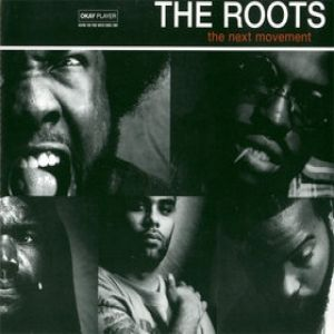 The Roots The Next Movement, 1999