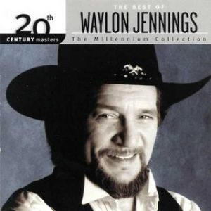 20th Century Masters – The MillenniumCollection: The Best of Waylon Jennings Album