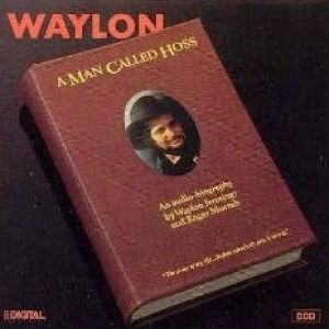 Waylon Jennings A Man Called Hoss, 1987
