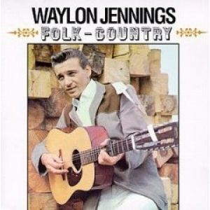 Waylon Jennings Folk-Country, 1966