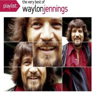 Playlist: The Very Best of Waylon Jennings Album