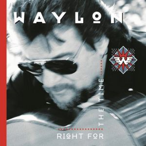 Waylon Jennings Right for the Time, 1996