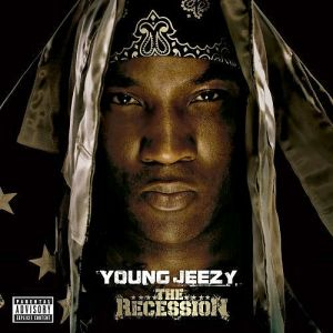 Young Jeezy The Recession, 2008
