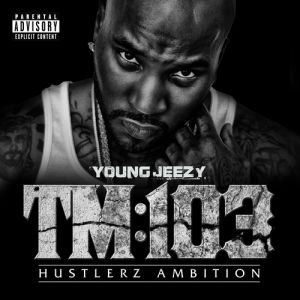 Young Jeezy TM:103 Hustlerz Ambition, 2011